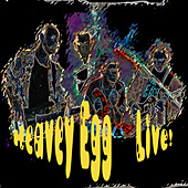 Heavey Egg - Live