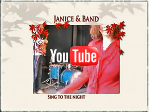 Janice & Band - Clip: Sing to the night